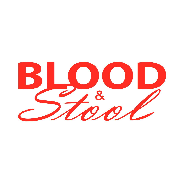 BLOOD & STOOL